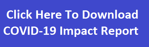 Click Here to Download COVID-19 Impact Report